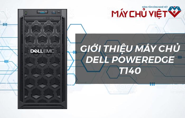 giới thiệu máy chủ dell poweredge t140