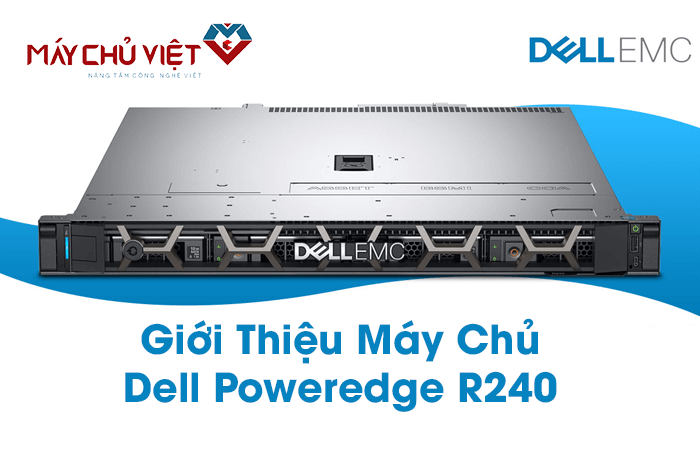 giới thiệu server dell poweredge r240