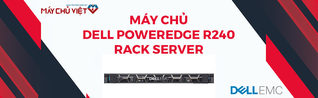 máy chủ dell poweredge r240 rack server banner maychuviet 1300x400px
