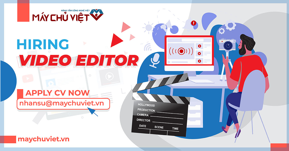 maychuviet tuyển dụng video editor