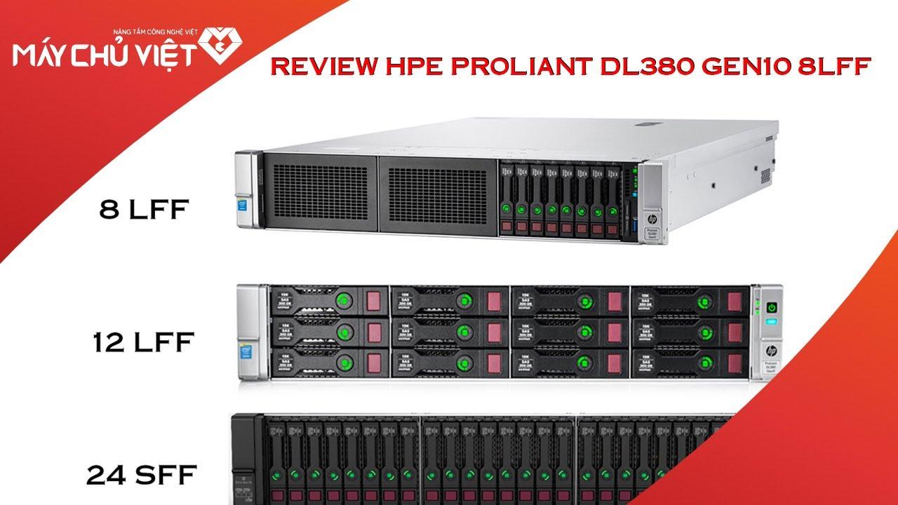 Review chi tiết máy chủ HPE Proliant DL380 3 phiên bản của HP HP Proliant DL380 G10