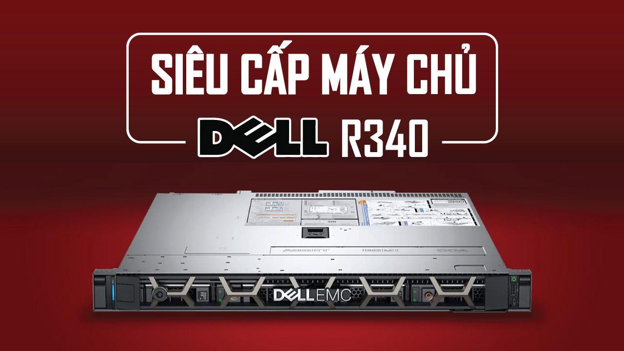 Máy chủ Dell PowerEdge R340